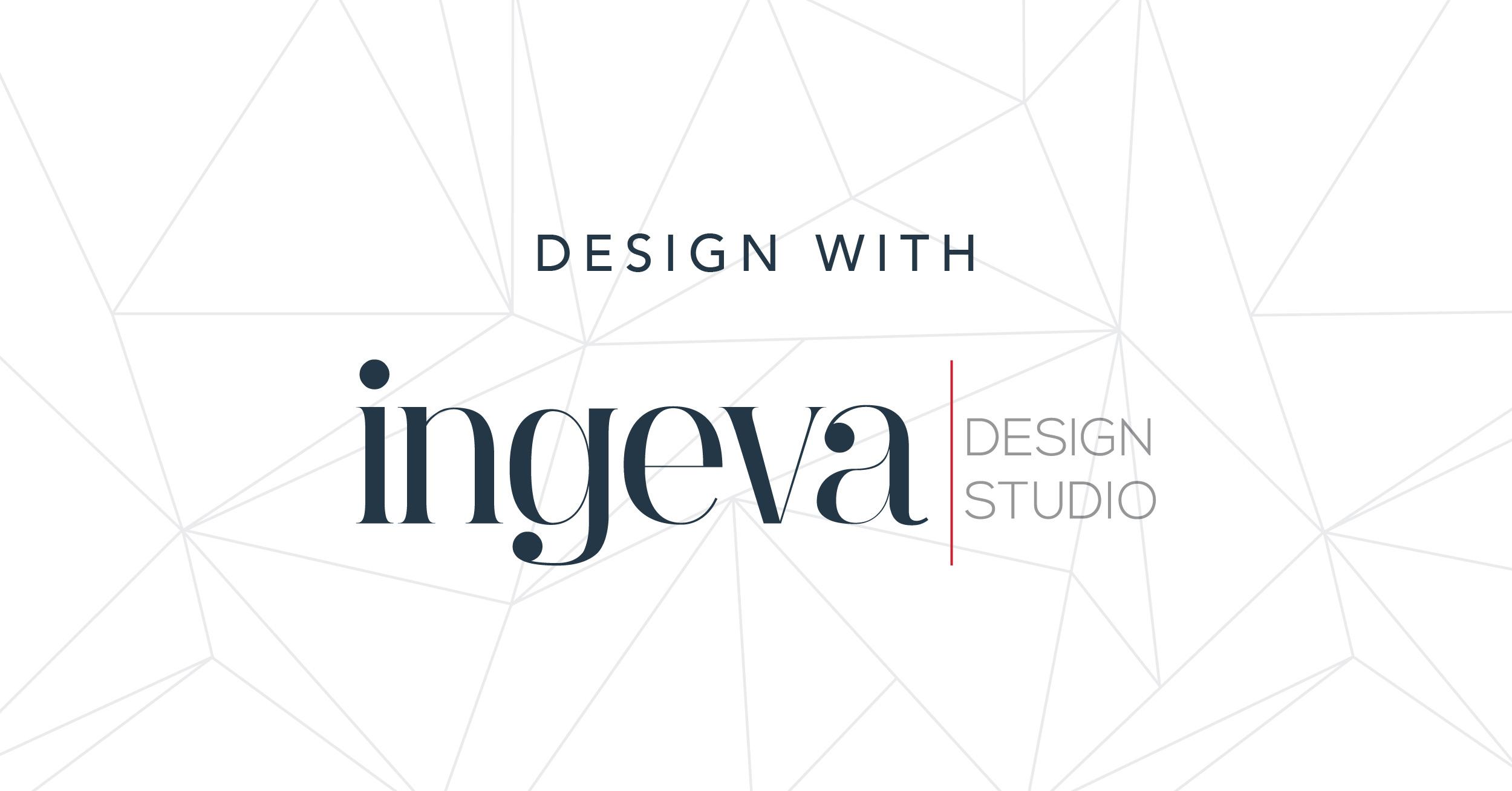 Design with ingeva