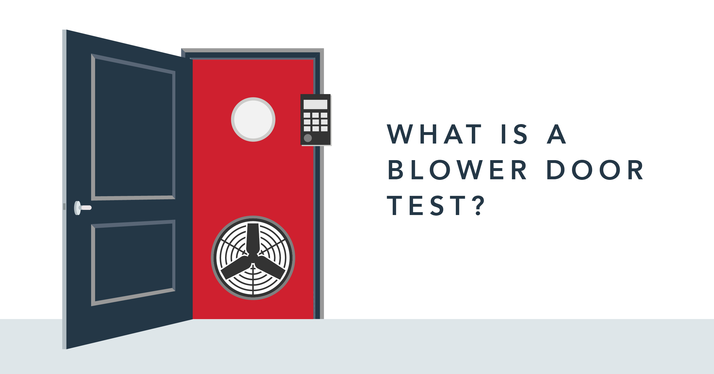 Everything You Need to Know About Blower Door Tests!