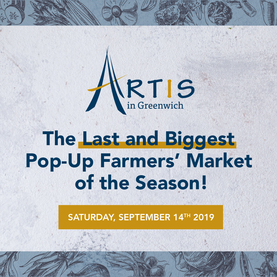 Artis in Greenwich Last Pop-Up Farmers' Market of the Season!
