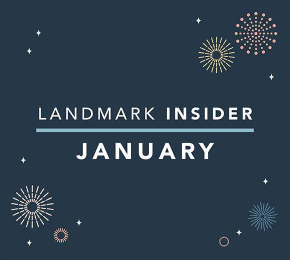 Landmark Homes Insider: January 2020